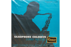 Ingrandisci immagine Saxophone Colossus, Sonny Rollins