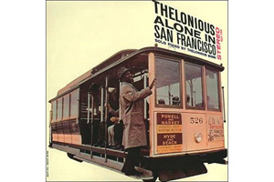 Ingrandisci immagine THELONIOUS ALONE IN SAN FRANCISCO, Thelonious Monk