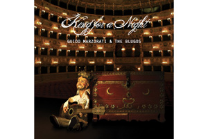 Ingrandisci immagine King For A Night, Guido Marzorati e The Blugos