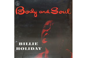 Ingrandisci immagine Body & Soul, Billie Holiday