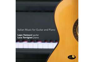 Visualizza la recensione - Lapo Vannucci, Luca Torrigiani Italian Music For Guitar And Piano