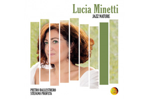 Ingrandisci immagine Jazz Nature, Lucia Minetti